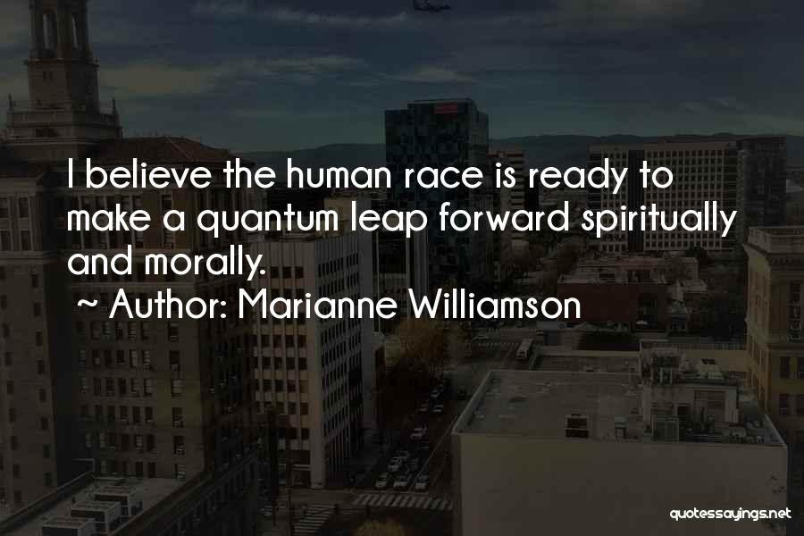 Race To Nowhere Quotes By Marianne Williamson