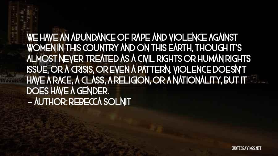 Race To Nowhere Quotes By Rebecca Solnit