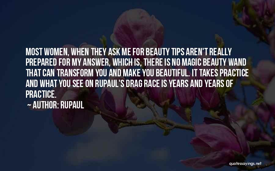 Race To Nowhere Quotes By RuPaul