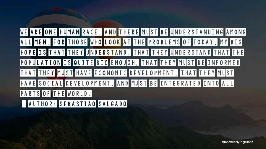 Race To Nowhere Quotes By Sebastiao Salgado