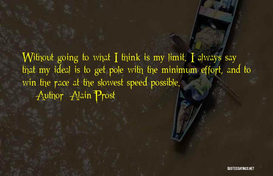 Race To Win Quotes By Alain Prost