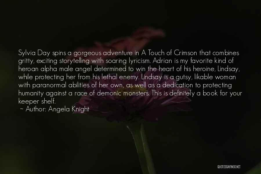 Race To Win Quotes By Angela Knight