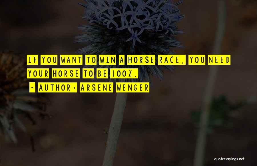 Race To Win Quotes By Arsene Wenger