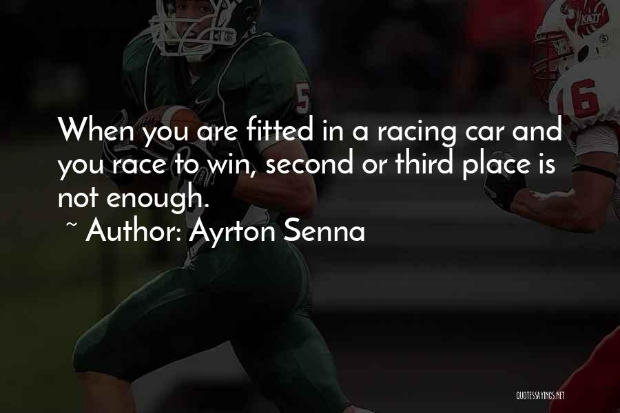 Race To Win Quotes By Ayrton Senna
