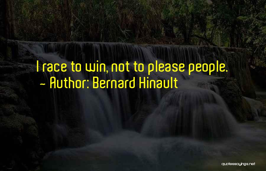 Race To Win Quotes By Bernard Hinault
