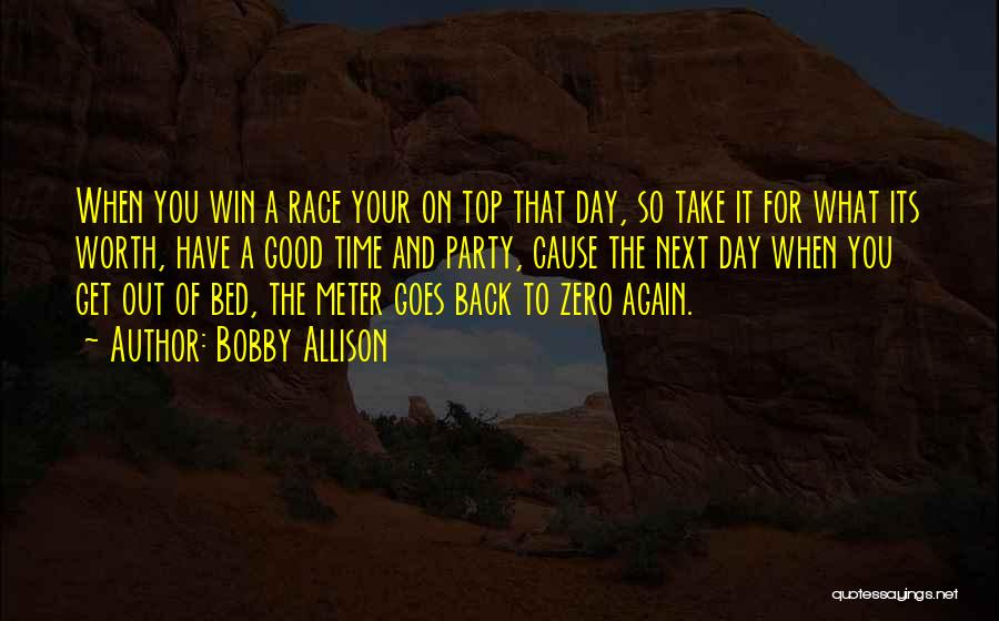 Race To Win Quotes By Bobby Allison