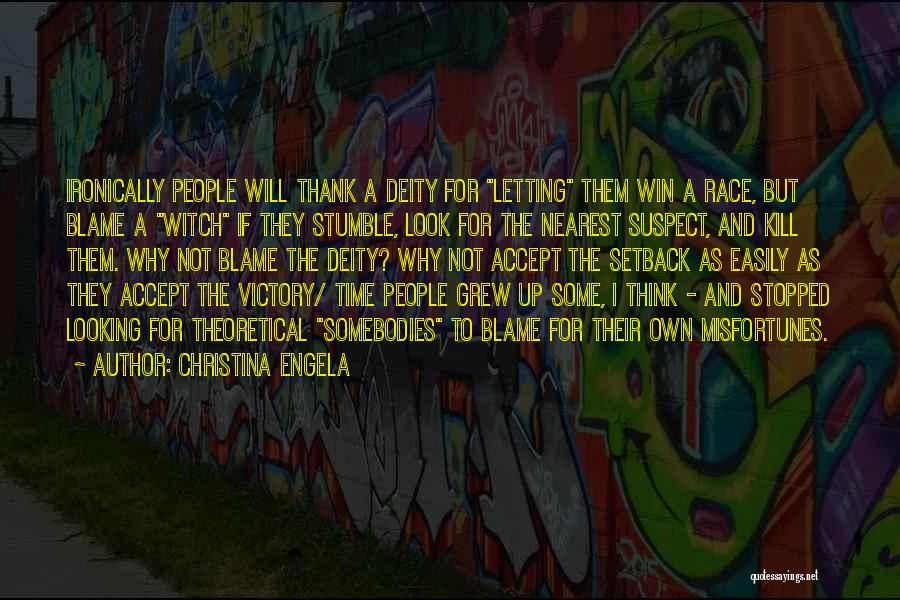 Race To Win Quotes By Christina Engela