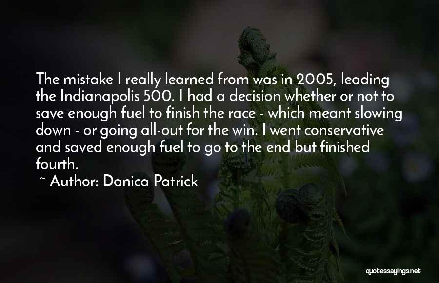 Race To Win Quotes By Danica Patrick