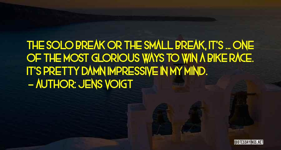 Race To Win Quotes By Jens Voigt