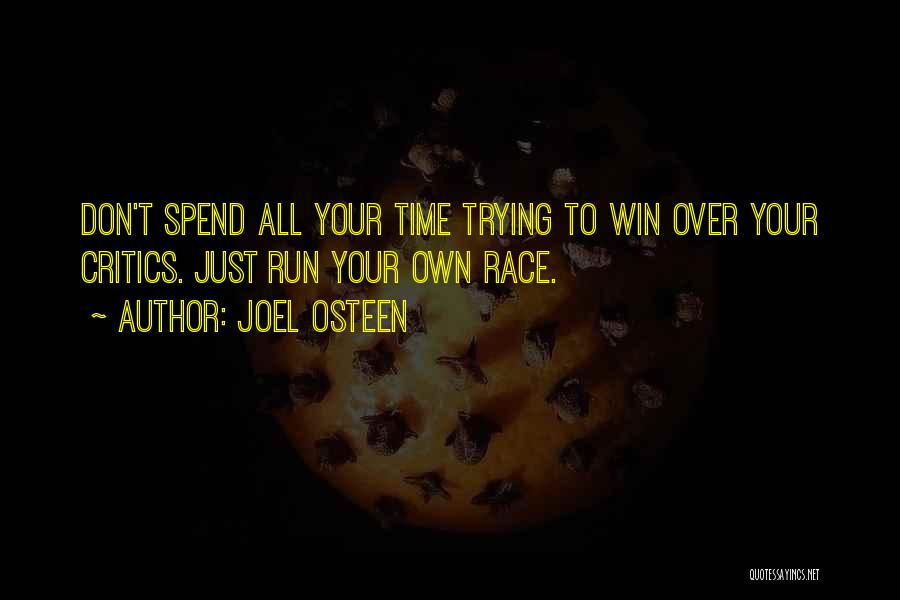 Race To Win Quotes By Joel Osteen