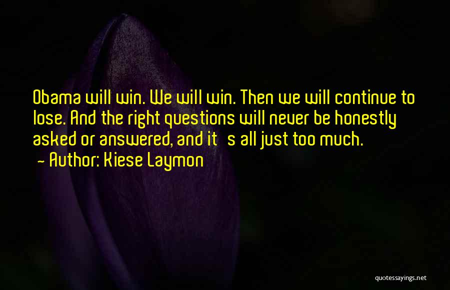 Race To Win Quotes By Kiese Laymon