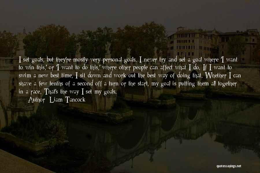 Race To Win Quotes By Liam Tancock