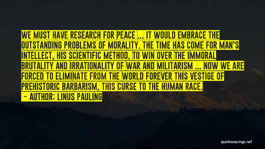 Race To Win Quotes By Linus Pauling