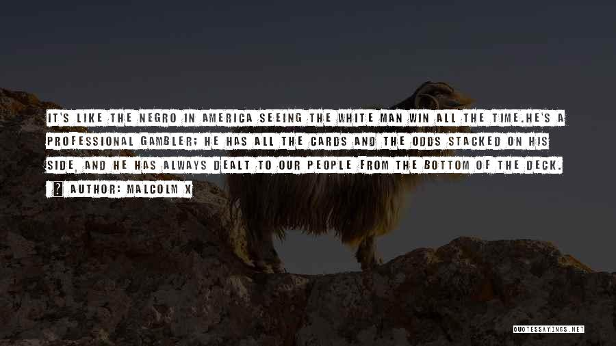 Race To Win Quotes By Malcolm X