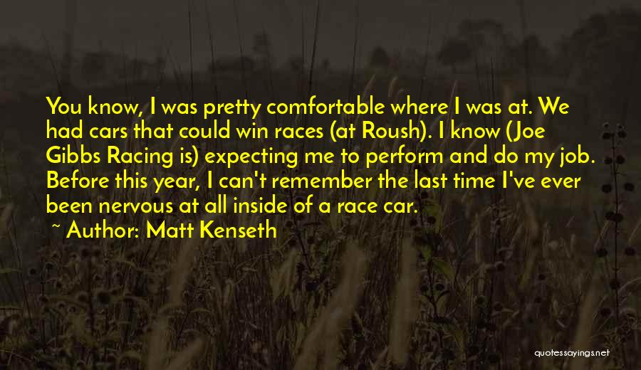 Race To Win Quotes By Matt Kenseth