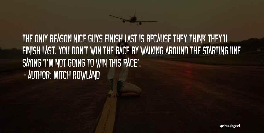 Race To Win Quotes By Mitch Rowland