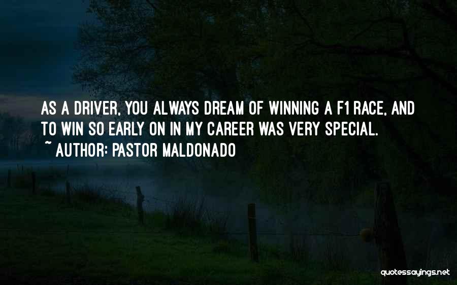 Race To Win Quotes By Pastor Maldonado