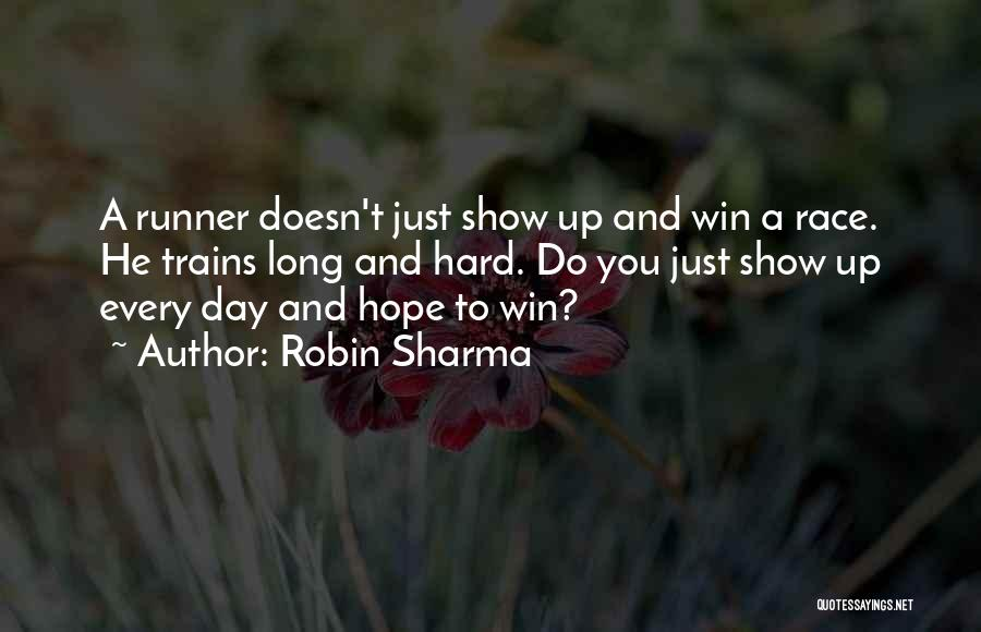Race To Win Quotes By Robin Sharma