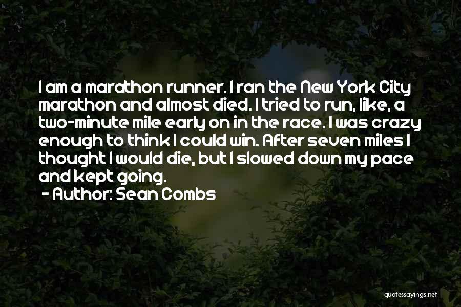Race To Win Quotes By Sean Combs