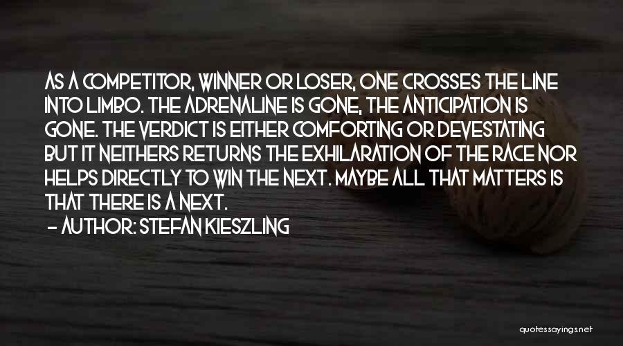 Race To Win Quotes By Stefan Kieszling