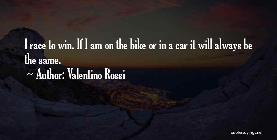 Race To Win Quotes By Valentino Rossi
