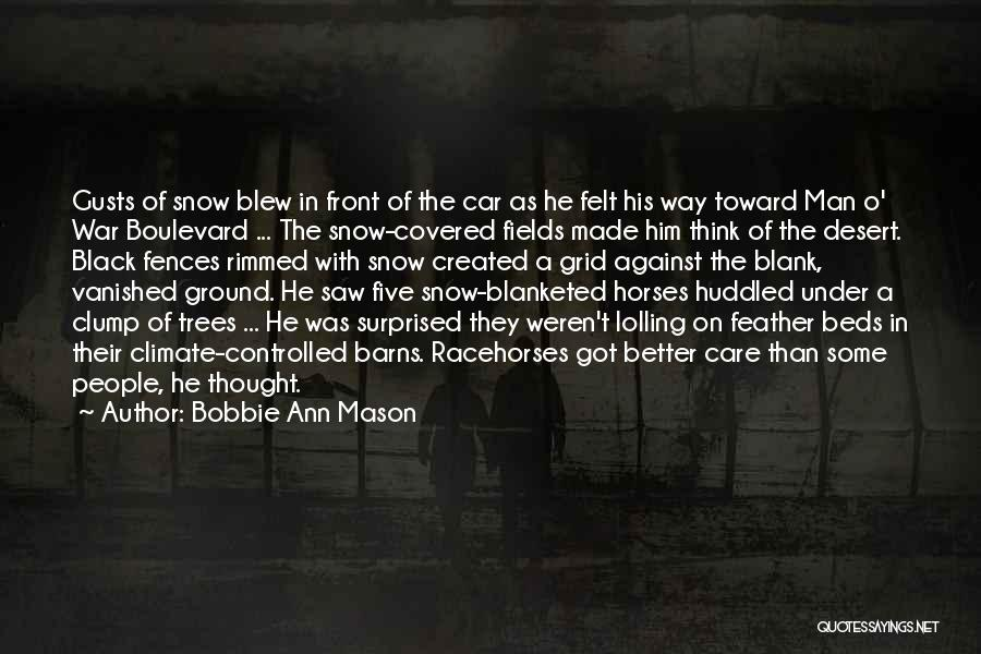 Racehorses Quotes By Bobbie Ann Mason