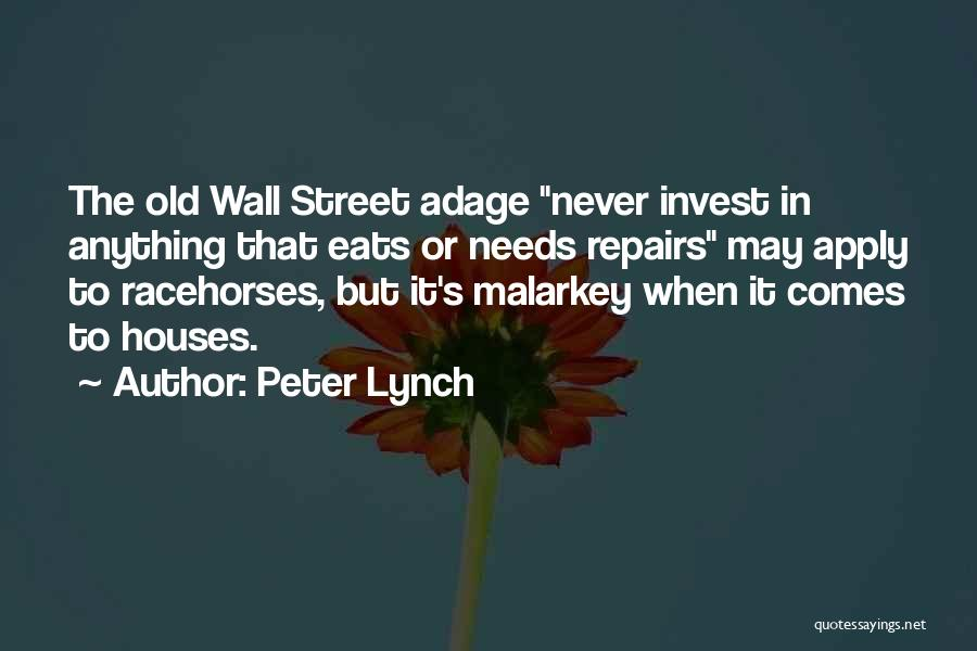Racehorses Quotes By Peter Lynch