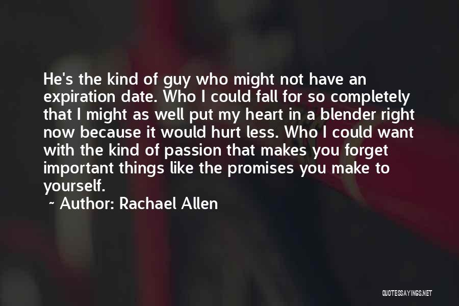 Rachael Allen Quotes 859004