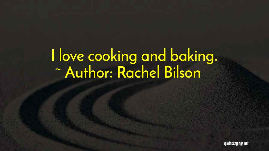 Rachel Bilson Quotes 1041325