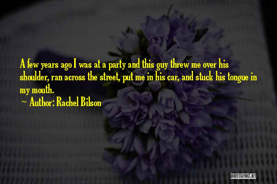 Rachel Bilson Quotes 1052931