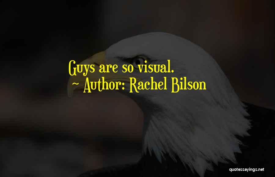 Rachel Bilson Quotes 1086235
