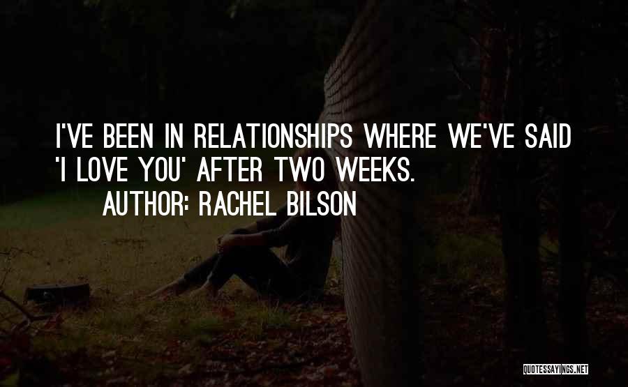 Rachel Bilson Quotes 1167766