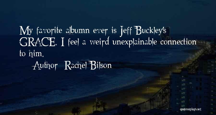 Rachel Bilson Quotes 1196996