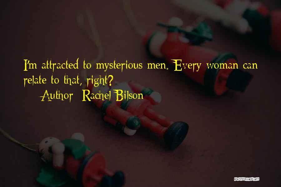 Rachel Bilson Quotes 1232967
