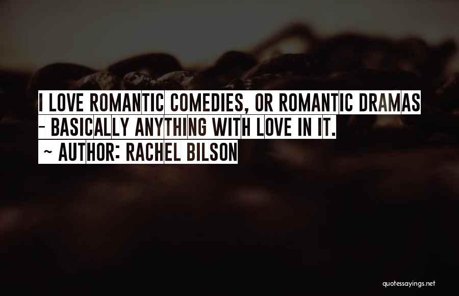 Rachel Bilson Quotes 1407326