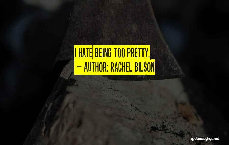 Rachel Bilson Quotes 1481261