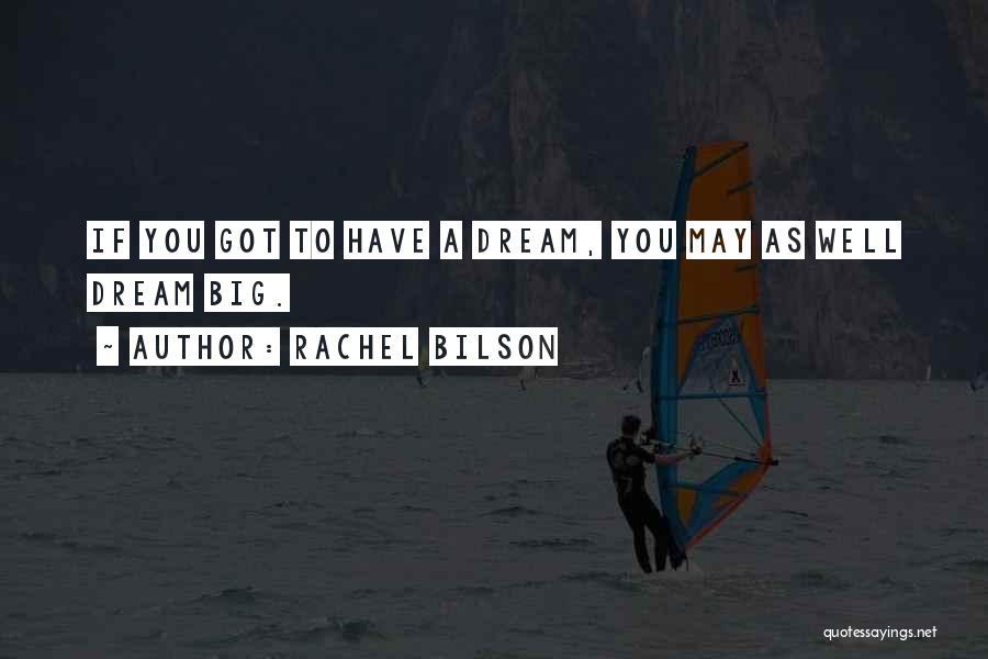 Rachel Bilson Quotes 1563944