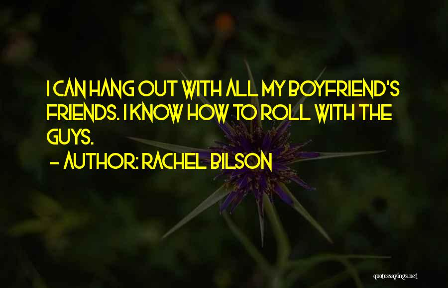 Rachel Bilson Quotes 1704213