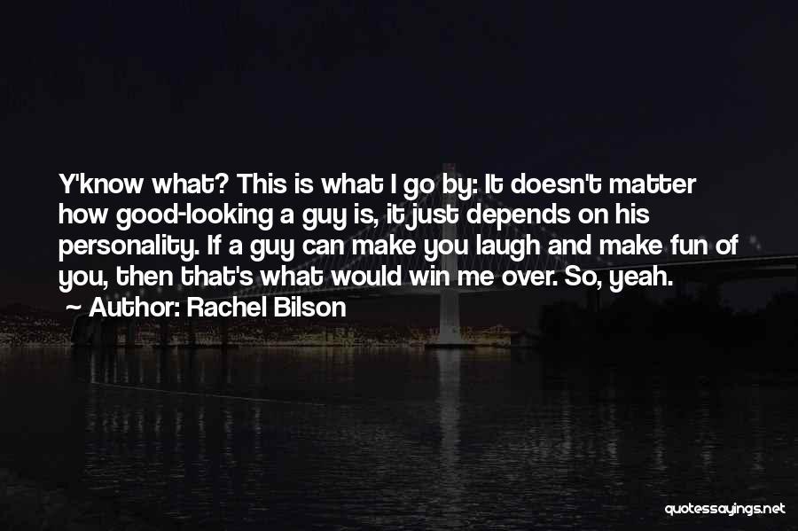 Rachel Bilson Quotes 184360