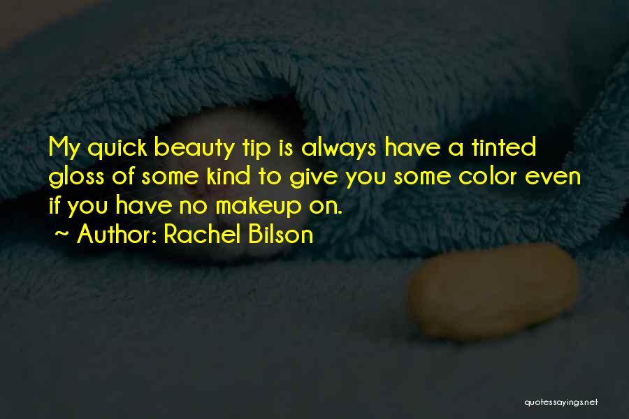 Rachel Bilson Quotes 185209