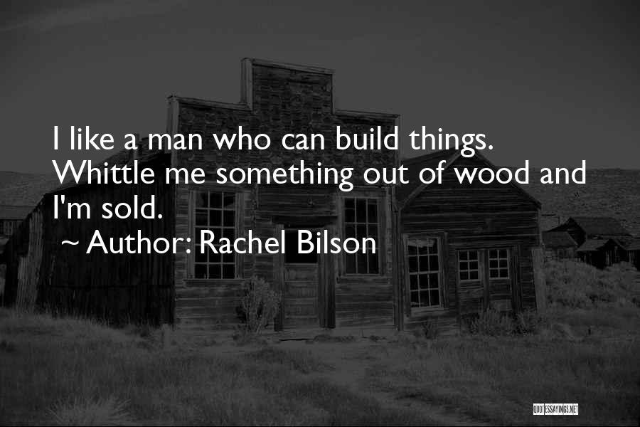 Rachel Bilson Quotes 1937816