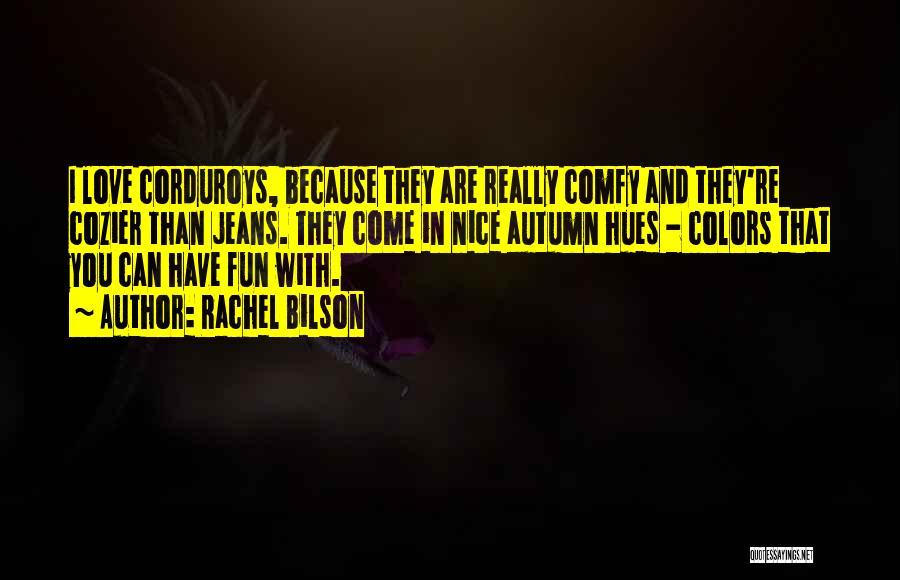 Rachel Bilson Quotes 2012857