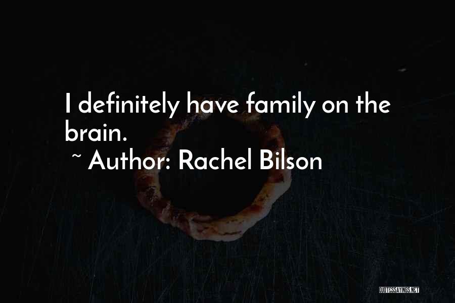 Rachel Bilson Quotes 2050880
