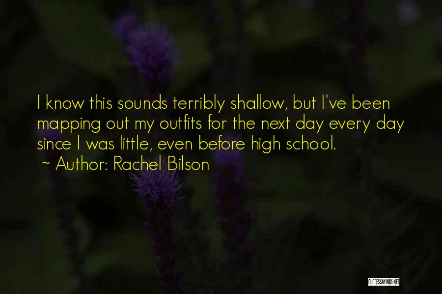 Rachel Bilson Quotes 2230291