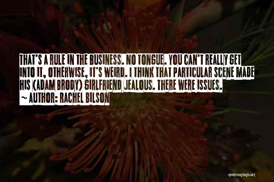 Rachel Bilson Quotes 407696