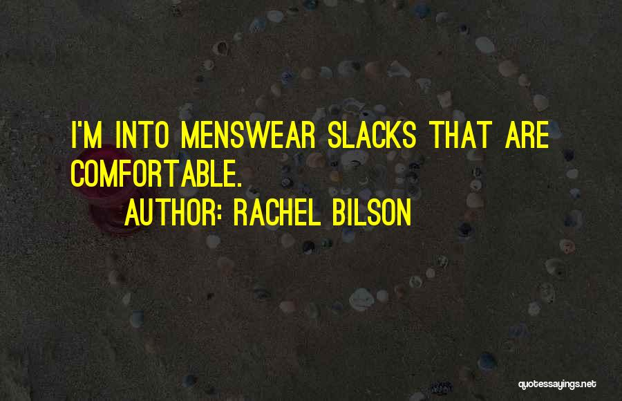 Rachel Bilson Quotes 540159