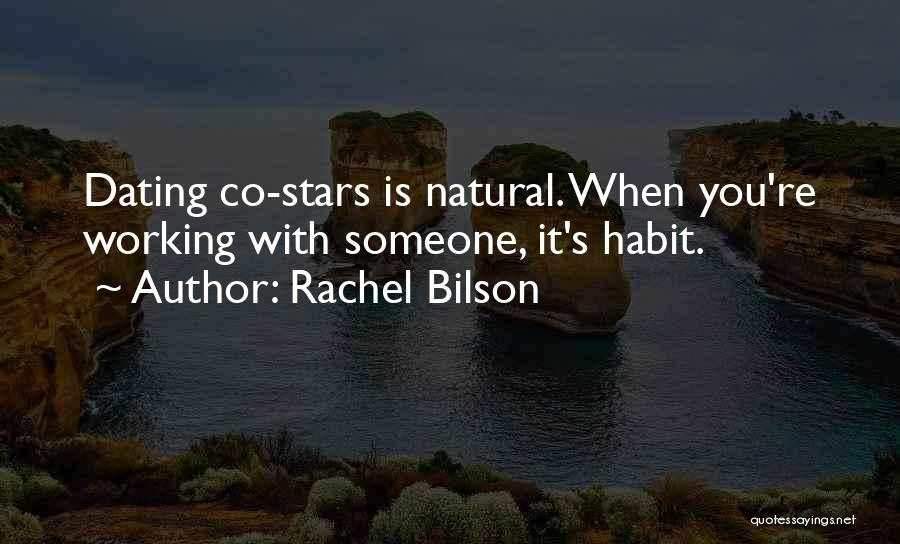 Rachel Bilson Quotes 793750