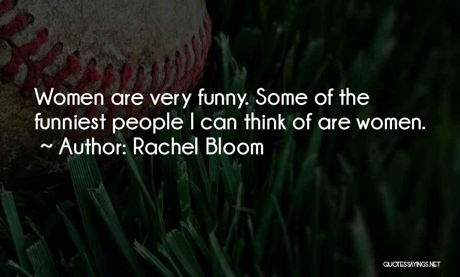 Rachel Bloom Quotes 143882