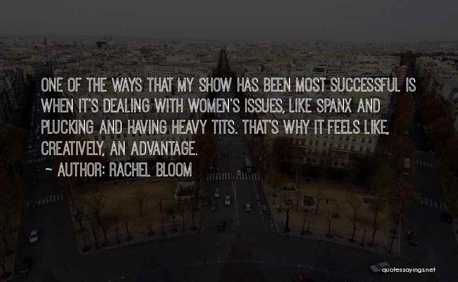 Rachel Bloom Quotes 1484818