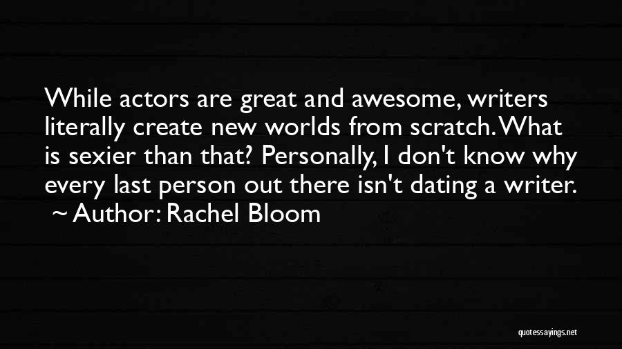 Rachel Bloom Quotes 1593640